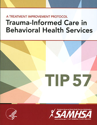 TIP 57: Trauma-Informed Care in Behavioral Health Services