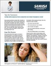 Tips for Survivors: Coping with Anger After a Disaster or Other Traumatic Event