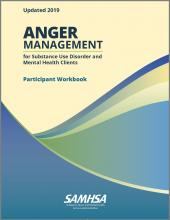 Anger Management for Substance Use Disorder and Mental Health Clients: Participant Workbook