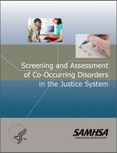 Screening and Assessment of Co-Occurring Disorders in the Justice System