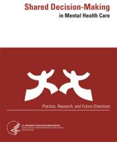 Shared Decision-Making in Mental Health Care