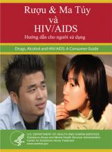 Drugs, Alcohol and HIV/AIDS: A Consumer Guide (Vietnamese Version)