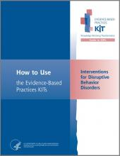 Interventions for Disruptive Behavior Disorders Evidence-Based Practices (EBP) KIT