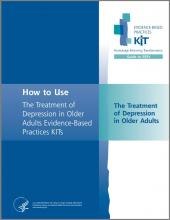 Treatment of Depression in Older Adults Evidence-Based Practices (EBP) KIT