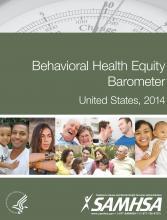 Behavioral Health Equity Barometer, 2014