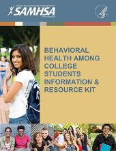 Behavioral Health Among College Students Information and Resource Kit