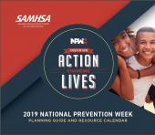2019 National Prevention Week Planning Guide and Resource Calendar
