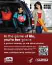 Cover image for Talk. They Hear You: Underage Drinking Prevention National Media Campaign - In the game of life, you're her goalie (Table Top Display)