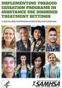 Cover image for Implementing Tobacco Cessation Programs in Substance Use Disorder Treatment Settings