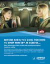 Cover image for Talk. They Hear You: Before She's Too Cool for Mom to Drop Her Off at School Print Public Service Announcement – Flyer